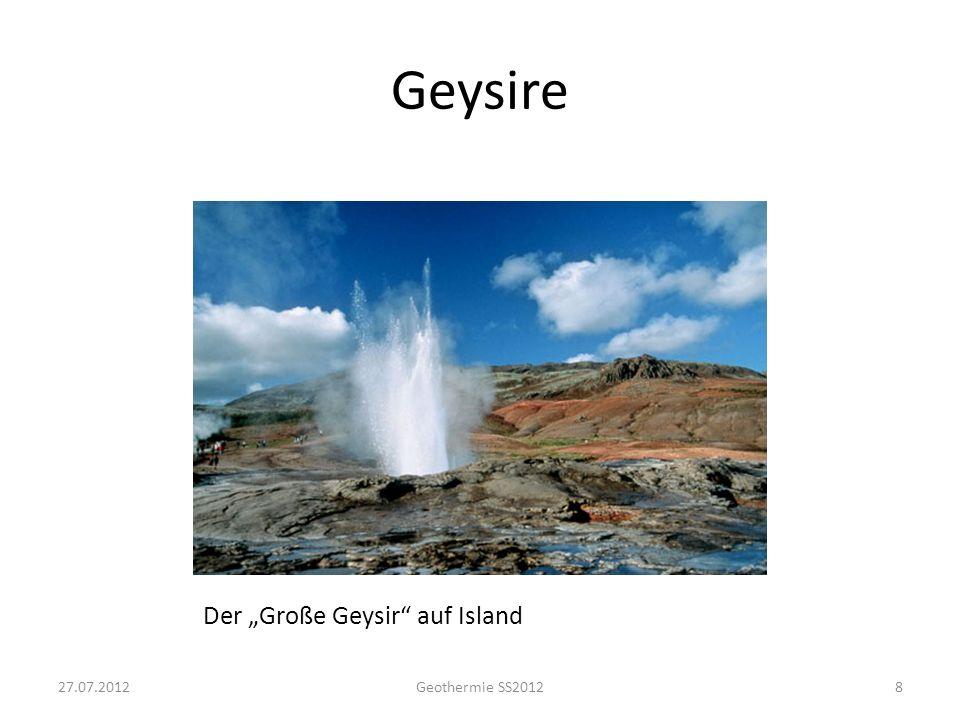 Geysire Der Große Geysir auf Island 827.07.2012Geothermie SS2012