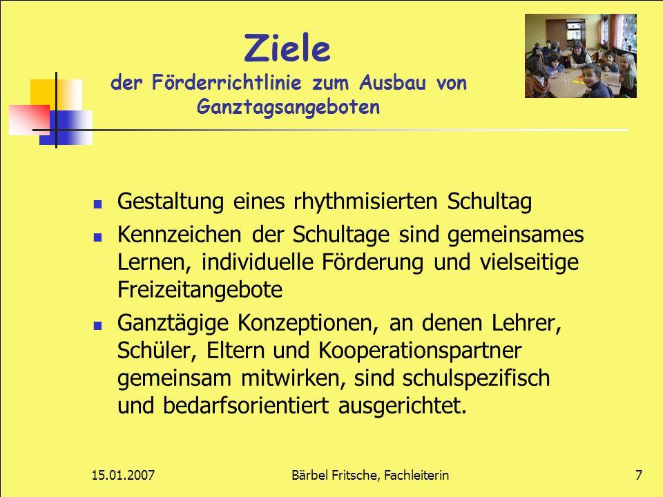 15.01.2007Bärbel Fritsche, Fachleiterin8 Anforderungen der Kultusministerkonferenz 1.