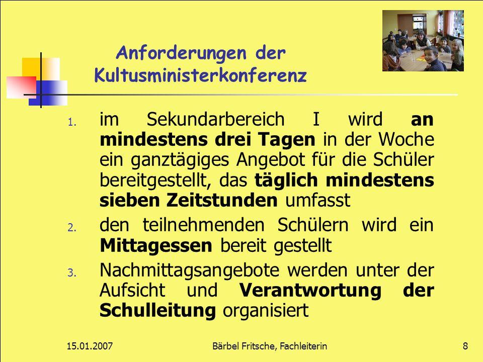 15.01.2007Bärbel Fritsche, Fachleiterin29 Schlussfolgerungen zum Treff der GTA-AG am 13.12.06 Information aller Eltern und Schüler der 5.