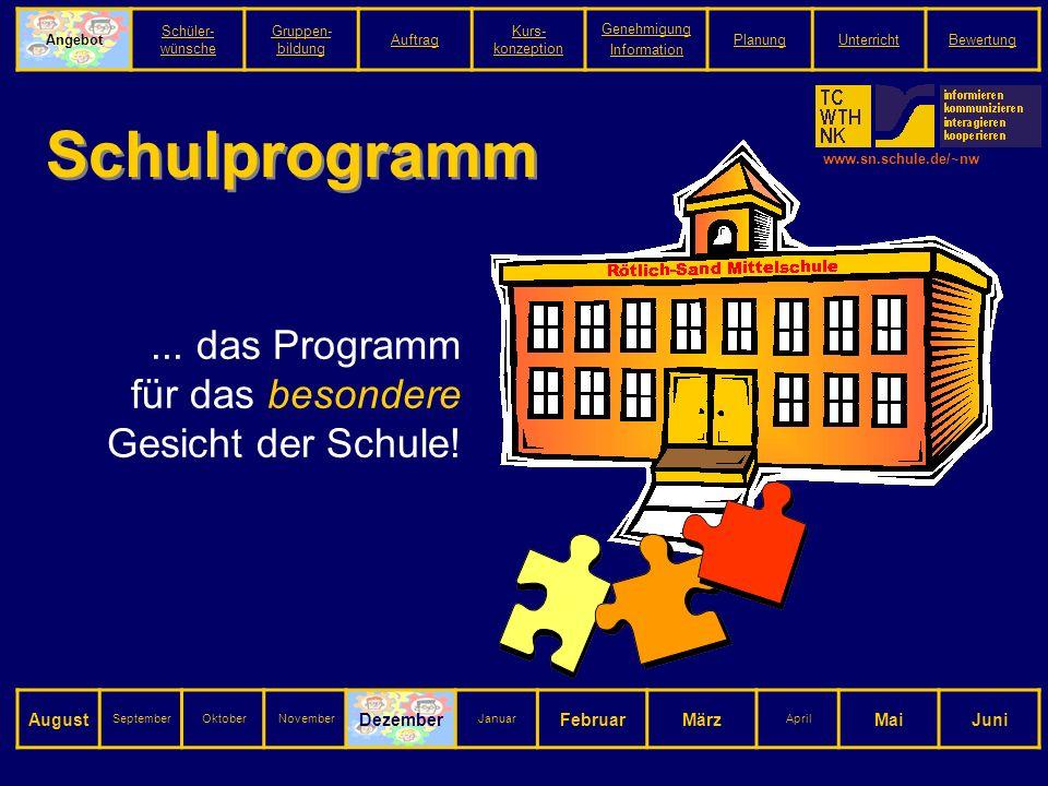 www.sn.schule.de/~nw Schulprogramm... das Programm für das besondere Gesicht der Schule.