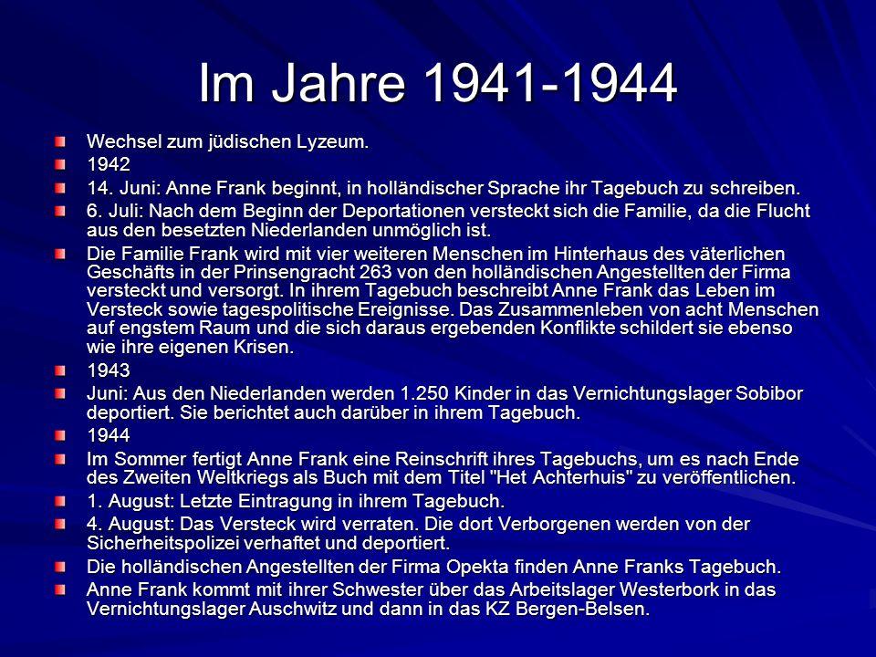 Im Jahre 1934-1940 Anne Frank, ihre Mutter und ihre Schwester Margot folgen dem Vater nach Amsterdam. Sie besucht den Montessori- Kindergarten. 1935 W