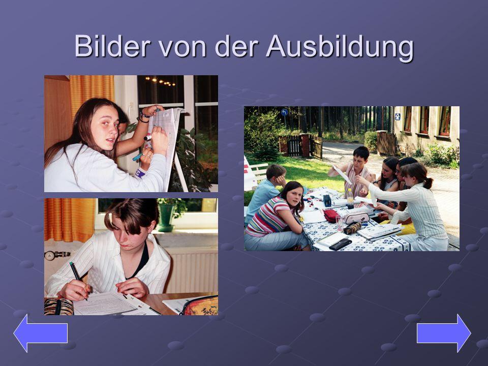 Bilder von der Ausbildung