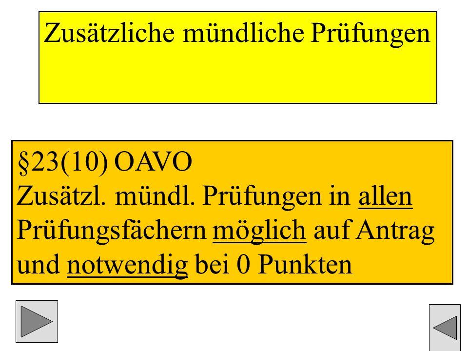 Zusätzliche mündliche Prüfungen §23(10) OAVO Zusätzl.