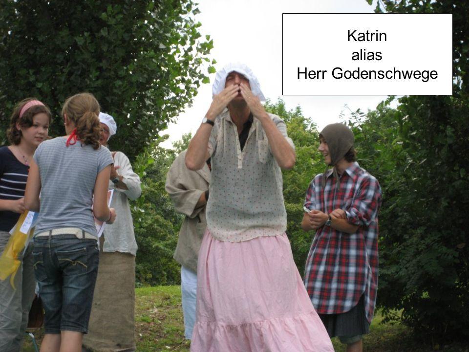 Katrin alias Herr Godenschwege