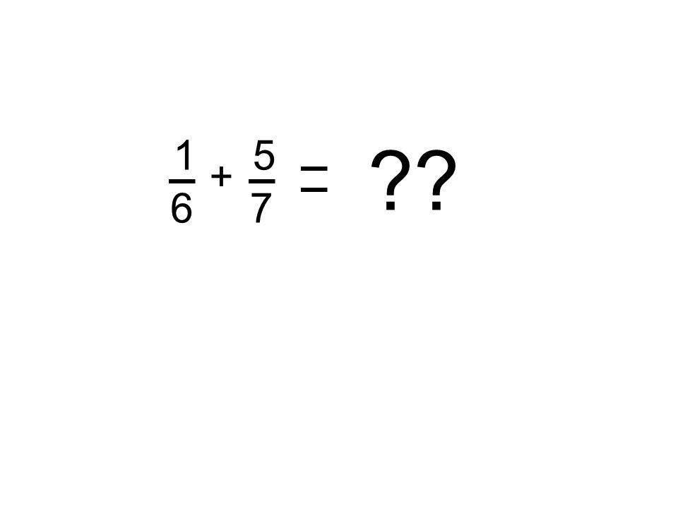 ?? 1 6 + 5 7