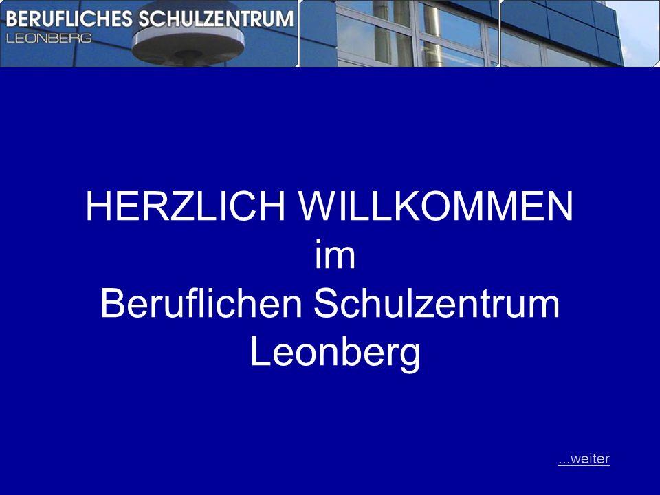 HERZLICH WILLKOMMEN im Beruflichen Schulzentrum Leonberg...weiter