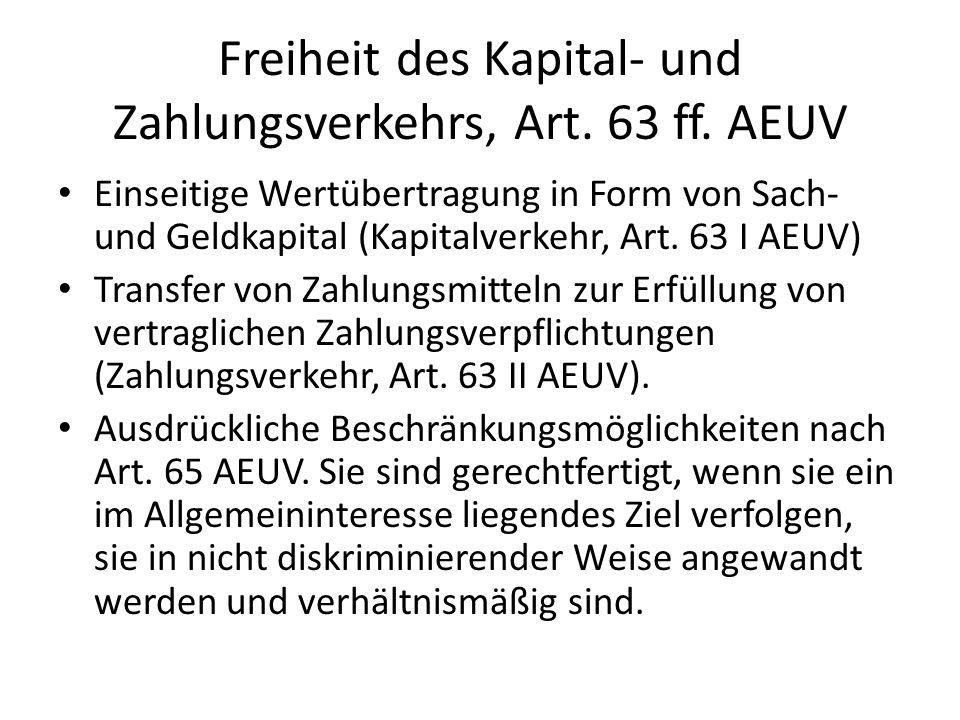 Freiheit des Kapital- und Zahlungsverkehrs, Art. 63 ff. AEUV Einseitige Wertübertragung in Form von Sach- und Geldkapital (Kapitalverkehr, Art. 63 I A