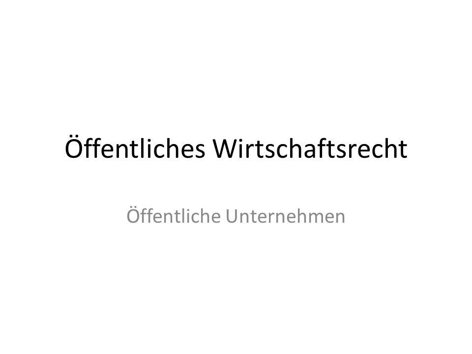 Öffentliche Unternehmen Begriff Unionsrechtliches Begriffsverständnis – Art.
