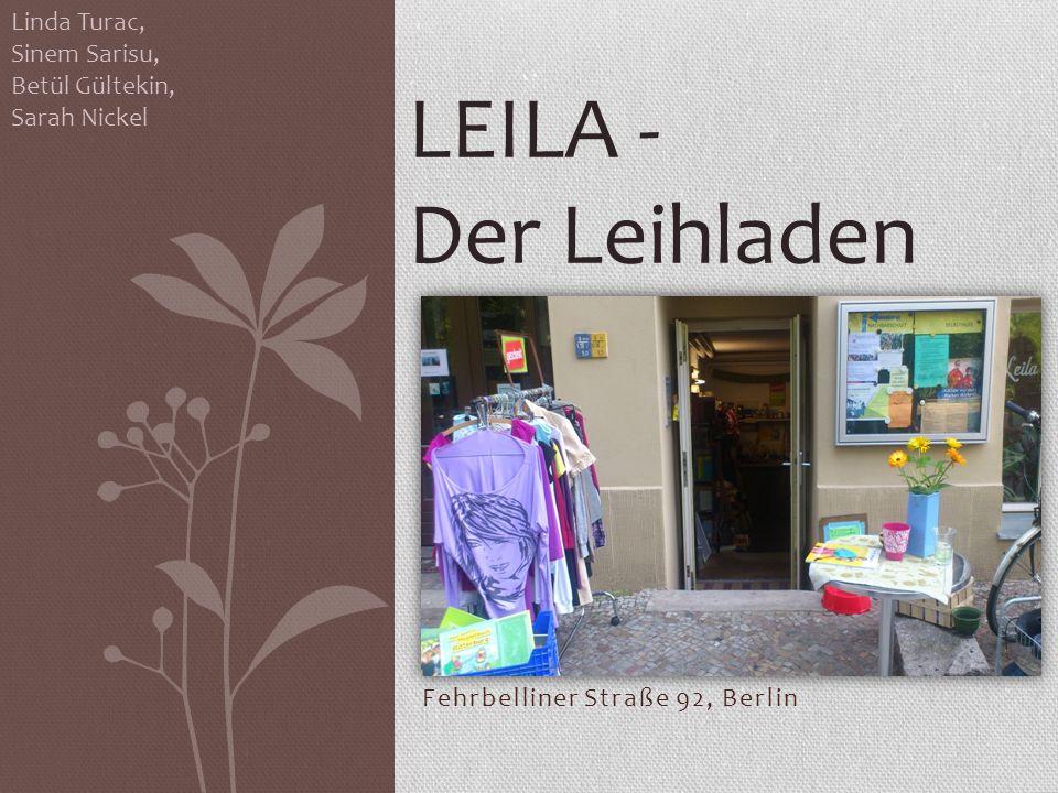 Fehrbelliner Straße 92, Berlin Linda Turac, Sinem Sarisu, Betül Gültekin, Sarah Nickel LEILA - Der Leihladen
