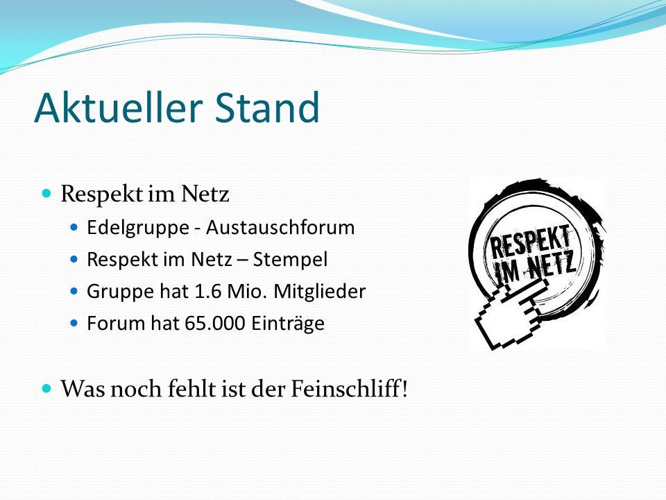 Aktueller Stand Respekt im Netz Edelgruppe - Austauschforum Respekt im Netz – Stempel Gruppe hat 1.6 Mio.