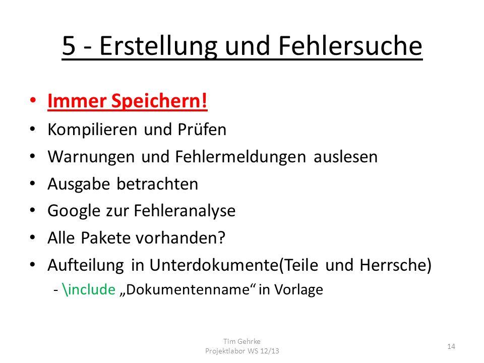 5 - Erstellung und Fehlersuche Immer Speichern.