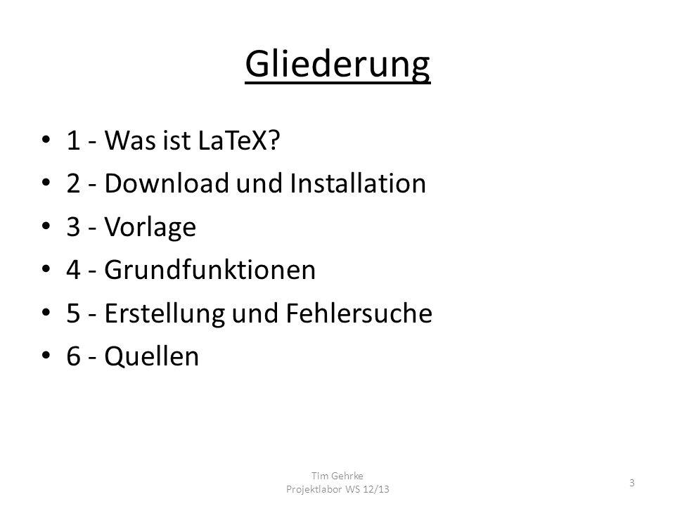Gliederung 1 - Was ist LaTeX.
