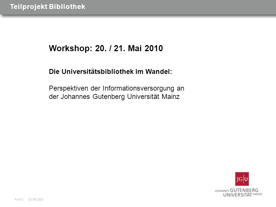 Workshop: 20. / 21.