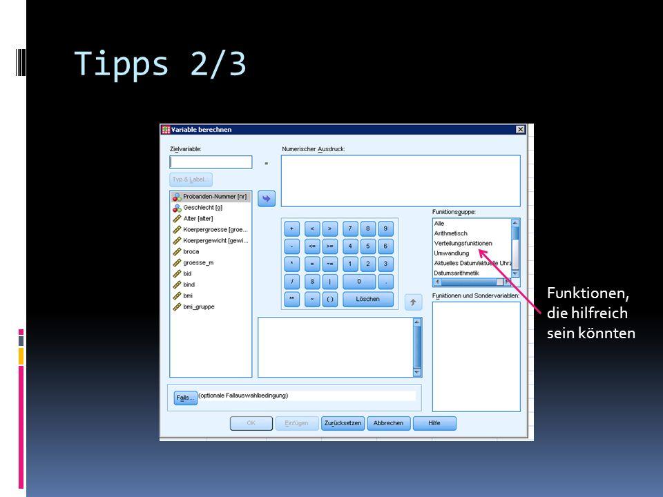 Tipps 2/3 Funktionen, die hilfreich sein könnten