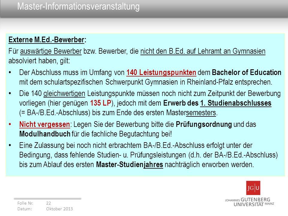 Master-Informationsveranstaltung Externe M.Ed.-Bewerber: Für auswärtige Bewerber bzw. Bewerber, die nicht den B.Ed. auf Lehramt an Gymnasien absolvier