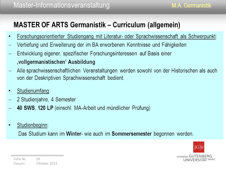 Master-Informationsveranstaltung M.A. Germanistik Forschungsorientierter Studiengang mit Literatur- oder Sprachwissenschaft als Schwerpunkt: Vertiefun