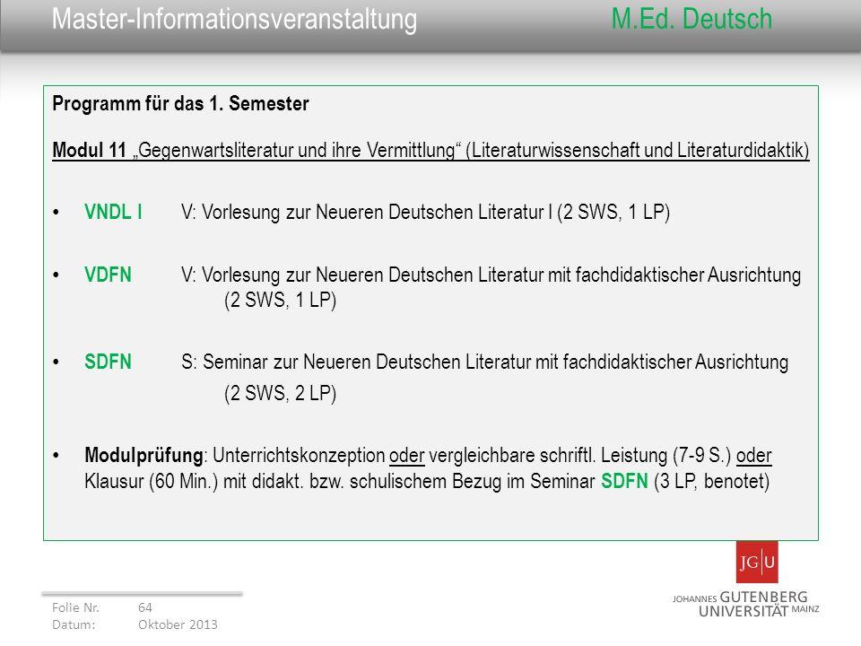 Master-InformationsveranstaltungM.Ed. Deutsch Programm für das 1. Semester Modul 11 Gegenwartsliteratur und ihre Vermittlung (Literaturwissenschaft un