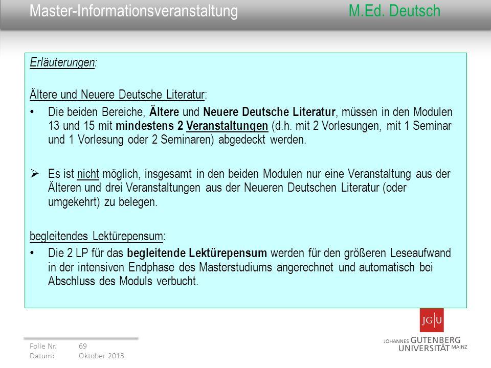 Master-InformationsveranstaltungM.Ed. Deutsch Erläuterungen: Ältere und Neuere Deutsche Literatur: Die beiden Bereiche, Ältere und Neuere Deutsche Lit