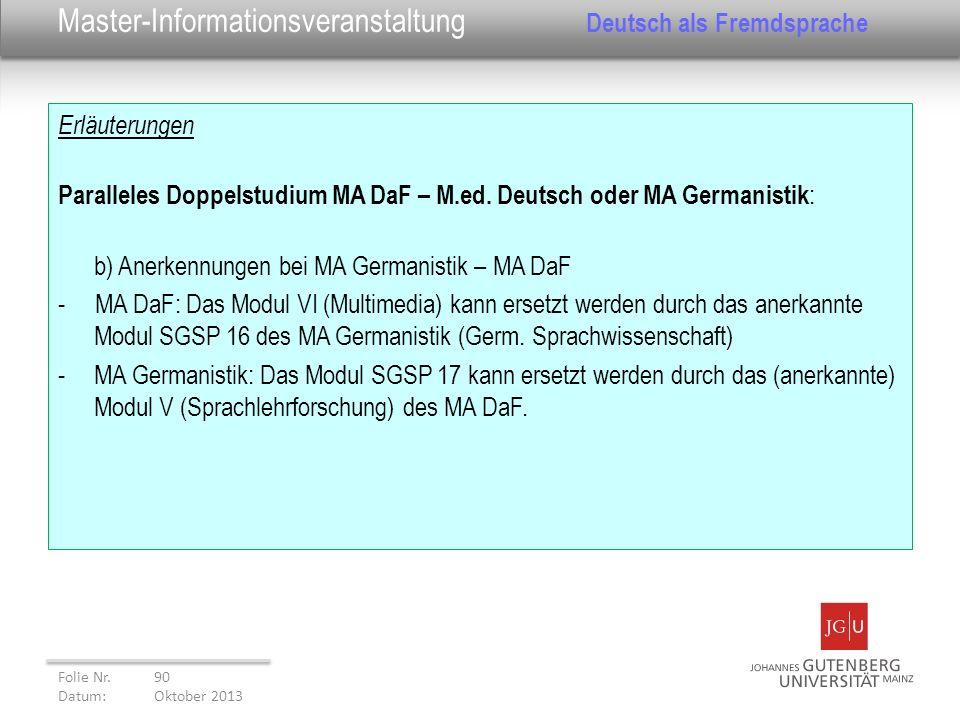 Erläuterungen Paralleles Doppelstudium MA DaF – M.ed. Deutsch oder MA Germanistik : b) Anerkennungen bei MA Germanistik – MA DaF - MA DaF: Das Modul V