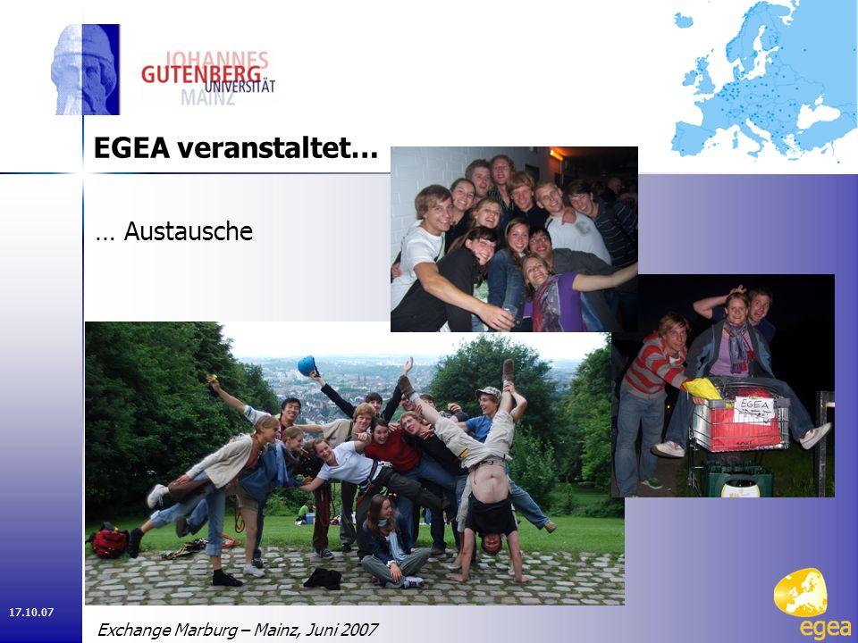 17.10.07 … Austausche EGEA veranstaltet… Exchange Marburg – Mainz, Juni 2007