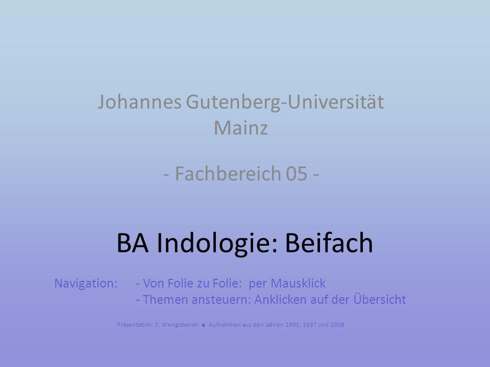 BA Indologie: Beifach Johannes Gutenberg-Universität Mainz - Fachbereich 05 - Präsentation: S.