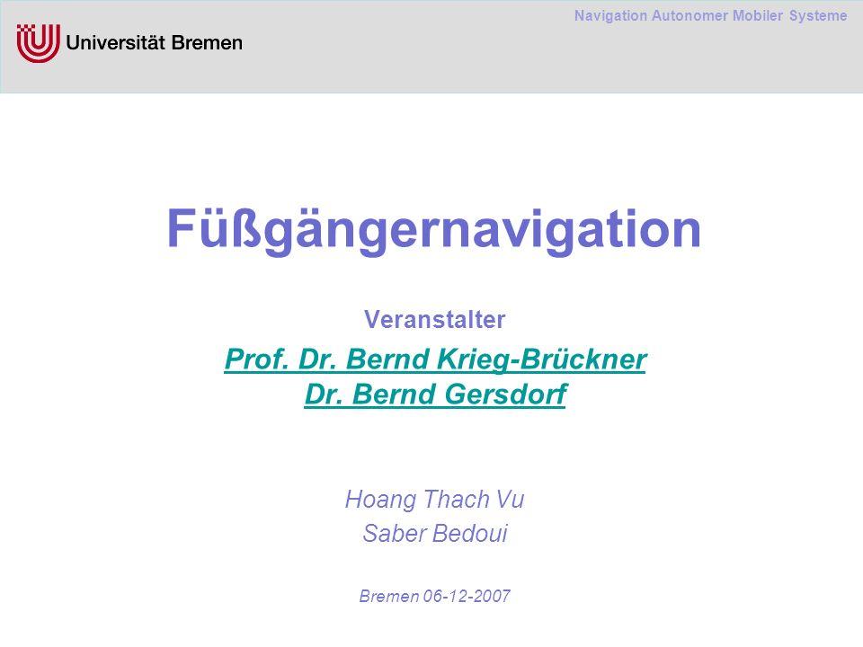 Navigation Autonomer Mobiler Systeme Füßgängernavigation Veranstalter Prof.