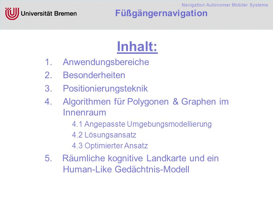 Navigation Autonomer Mobiler Systeme Füßgängernavigation 3.