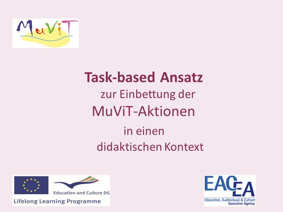 Task-based Ansatz zur Einbettung der MuViT-Aktionen in einen didaktischen Kontext
