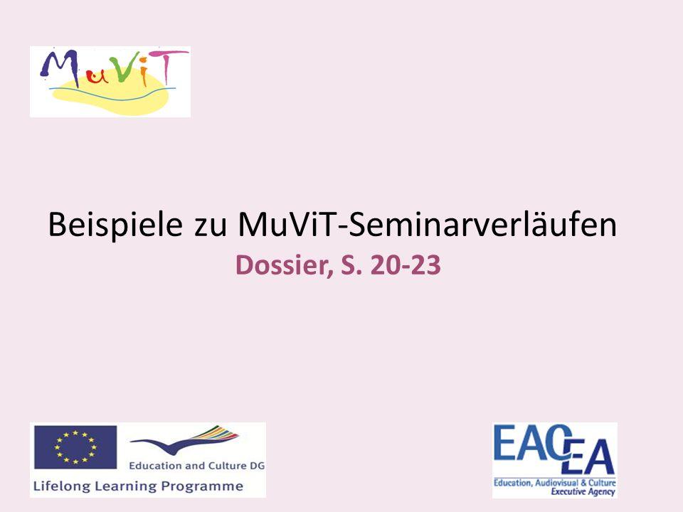 Beispiele zu MuViT-Seminarverläufen Dossier, S. 20-23