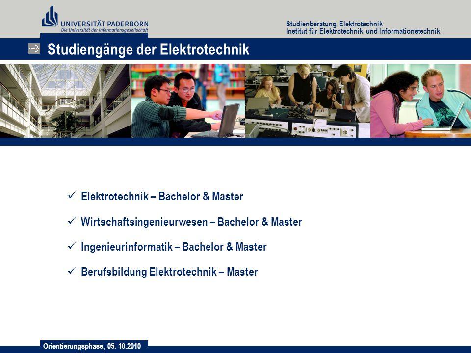 Orientierungsphase, 05. 10.2010 Studienberatung Elektrotechnik Institut für Elektrotechnik und Informationstechnik Studiengänge der Elektrotechnik Ele