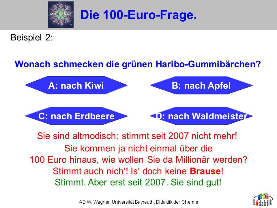 AD W.Wagner, Universität Bayreuth, Didaktik der Chemie 4.