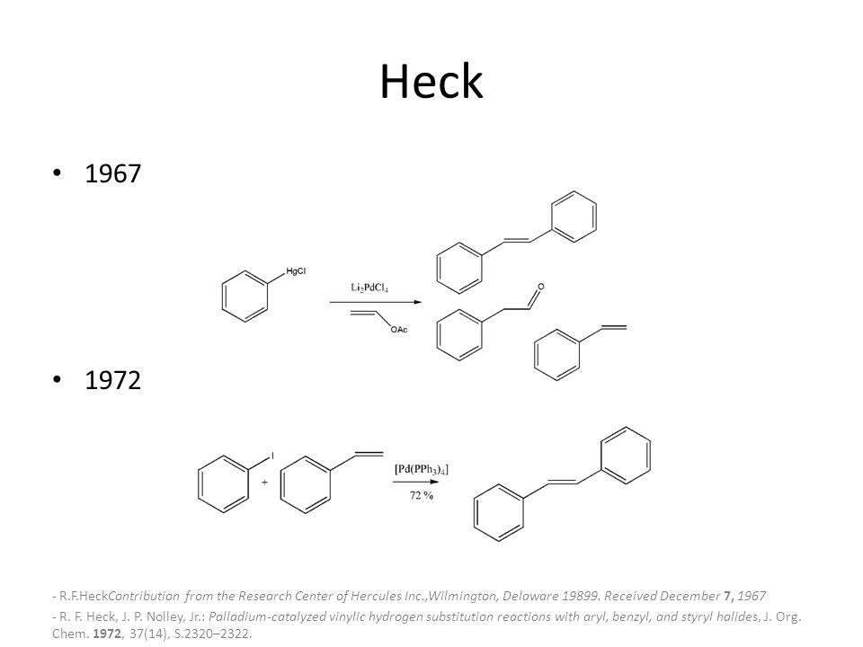 Heck Reaktion Verknüpfung zweier sp 2 -Zentren