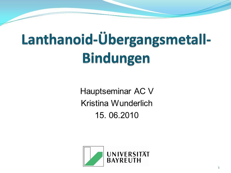Hauptseminar AC V Kristina Wunderlich 15. 06.2010 1
