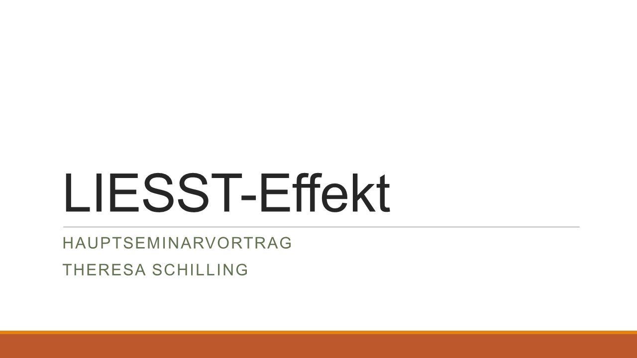 LIESST-Effekt HAUPTSEMINARVORTRAG THERESA SCHILLING
