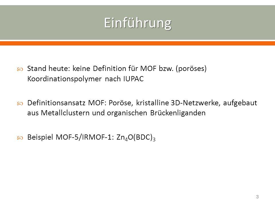 Anwendung von MOFs in der Praxis: oGoGasspeicherung, oKoKatalyse oSoSensorik Vorteile von MOFs: o Lösungsmittel zugleich Templat o Mögliche Amphiphilie o Hohe Auswahl an Metallen und Liganden o Porengröße über Liganden definiert -reinigung, -trennung http://www.schule-bw.de/unterricht/faecher/chemie/material/nuetzliches/pse_pics/PSEsw2%20.gif, 16.11.2012 4