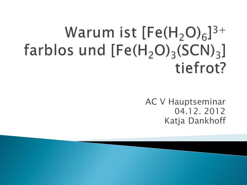 AC V Hauptseminar 04.12. 2012 Katja Dankhoff