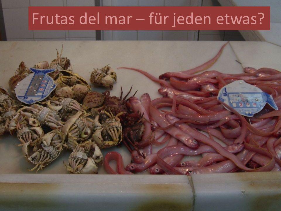 Frutas del mar – für jeden etwas