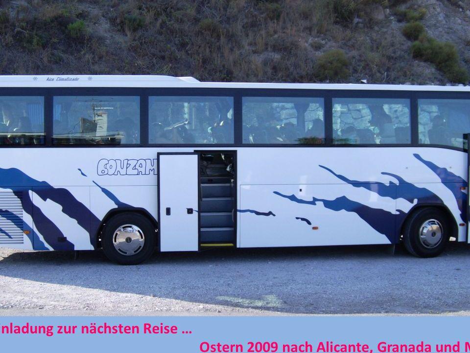Die Einladung zur nächsten Reise … Ostern 2009 nach Alicante, Granada und Málaga