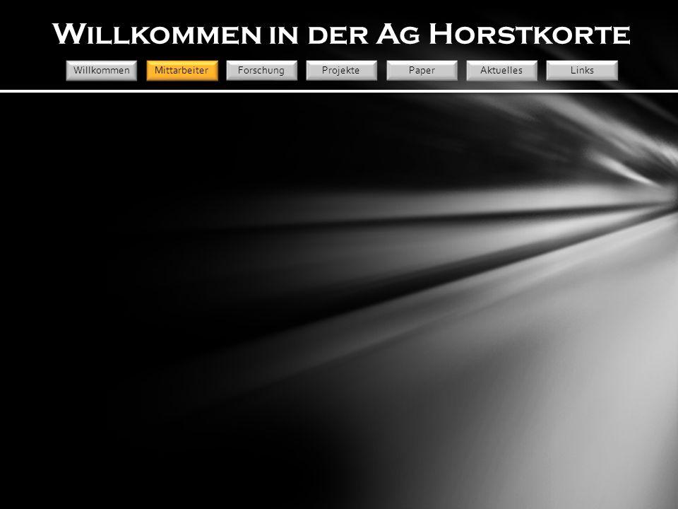 Willkommen in der Ag Horstkorte WillkommenMittarbeiter Forschung Projekte Paper Aktuelles Links