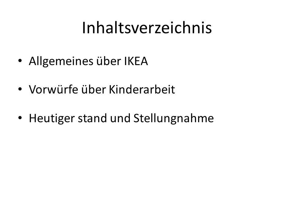 Allgemeines über IKEA Gründung: 1943 Gründer: Ingvar Kamprad Entstehung: Name und Herkunft Herkunft: Hof Elmtaryd auf Agunnaryd Unternehmenssitz: Leiden, Niederlande Umsatz: 23,1Mrd (2010) Möbel – Innenausstattung