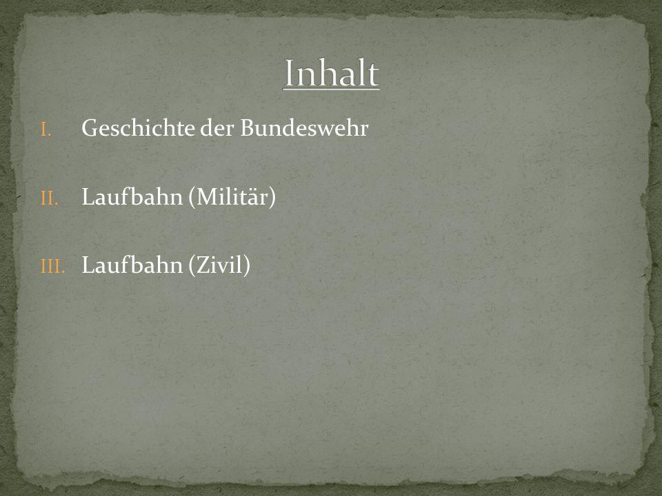 Nach dem Zweiten Weltkrieg gegründet.Widerstände gegen die Gründung einer neuen deutschen Armee.