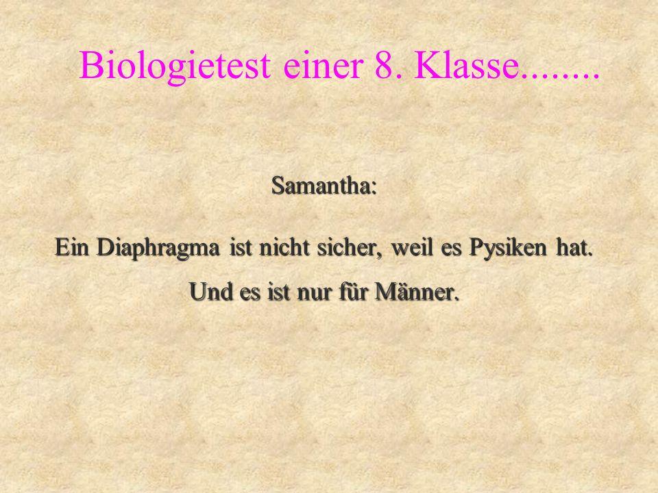 Ah ja... Biologietest einer 8. Klasse........