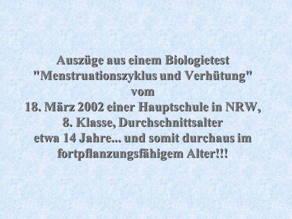 Auszüge aus einem Biologietest Menstruationszyklus und Verhütung vom 18.