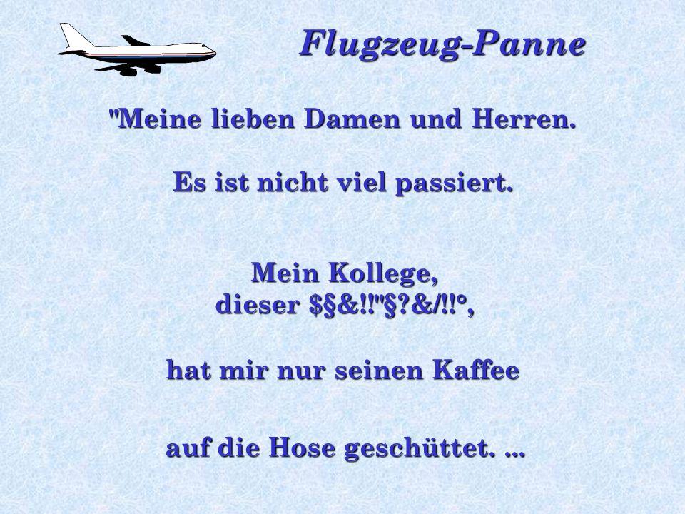 Flugzeug-Panne Bevor die Panik im Flugzeug ausbricht, meldet sich der Pilot wieder Zum Schneiden fühlende Nervosität...