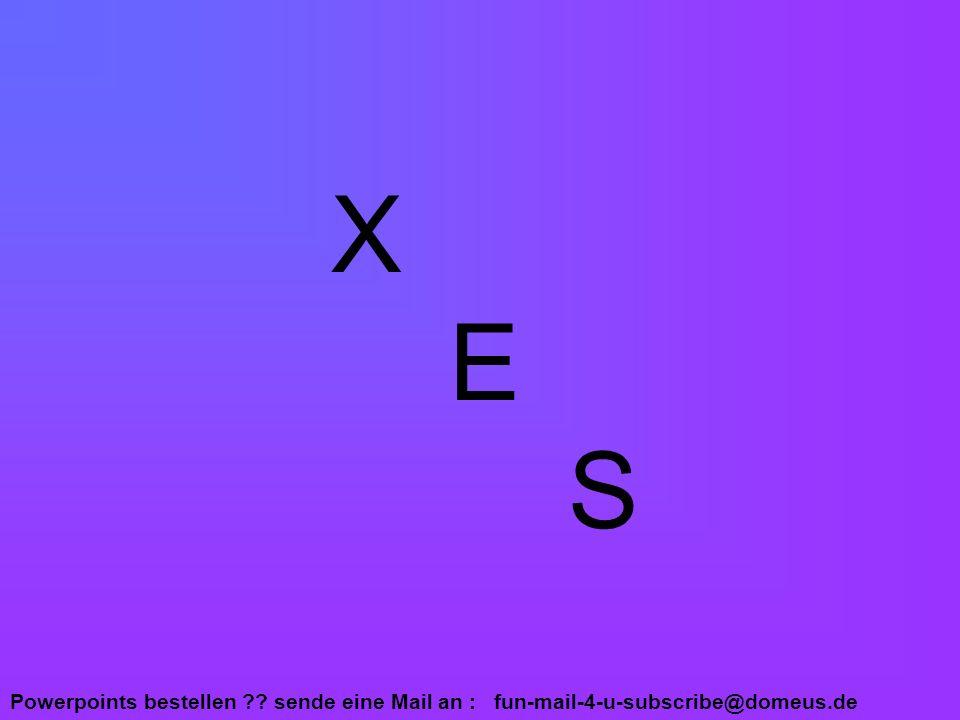 X E S
