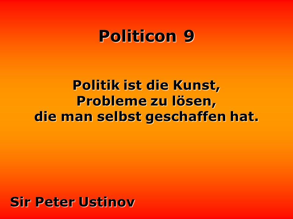 Politicon 9 Mit der Politik ist es wie mit der Rechtschreibung.