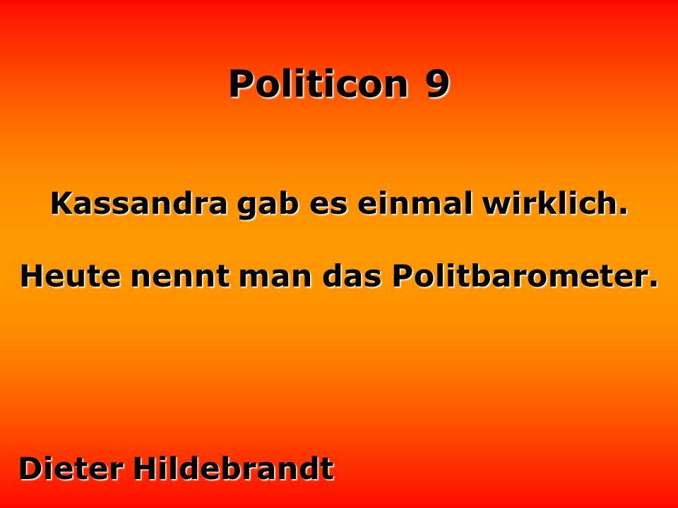 Politicon 9 Politik heißt: Es ist auf keinen Fall das gesagt worden, was vor der Wahl alle gehört haben.