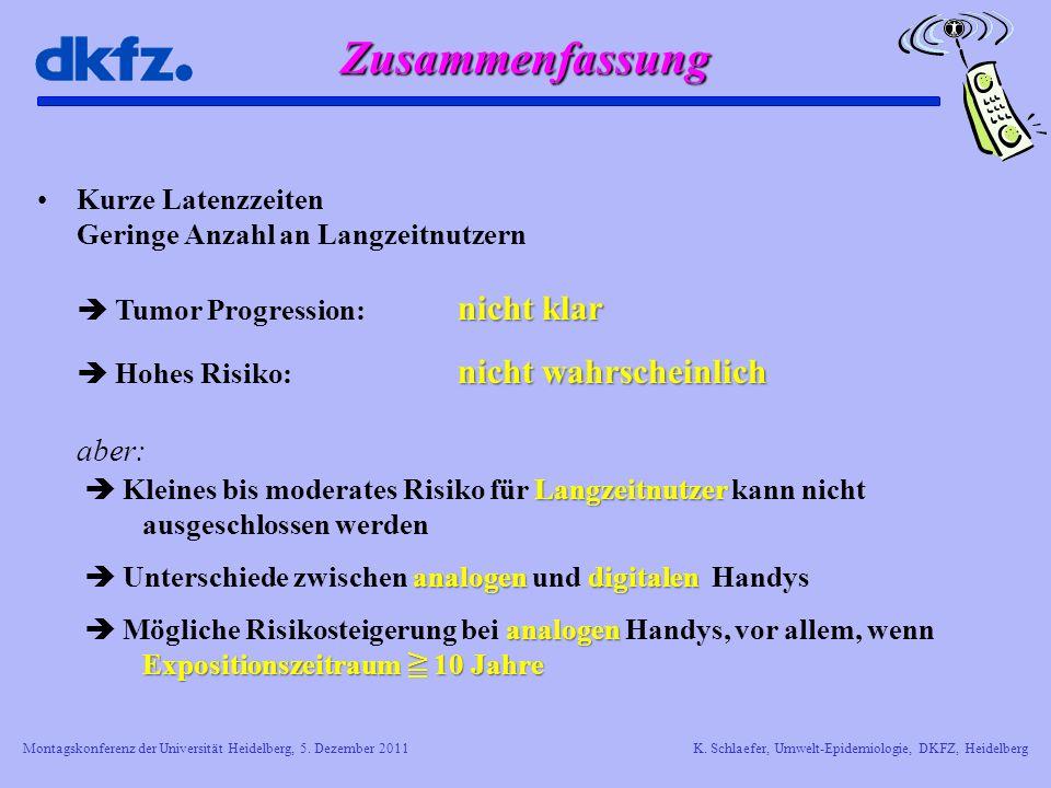 Montagskonferenz der Universität Heidelberg, 5. Dezember 2011K. Schlaefer, Umwelt-Epidemiologie, DKFZ, Heidelberg nicht klarKurze Latenzzeiten Geringe