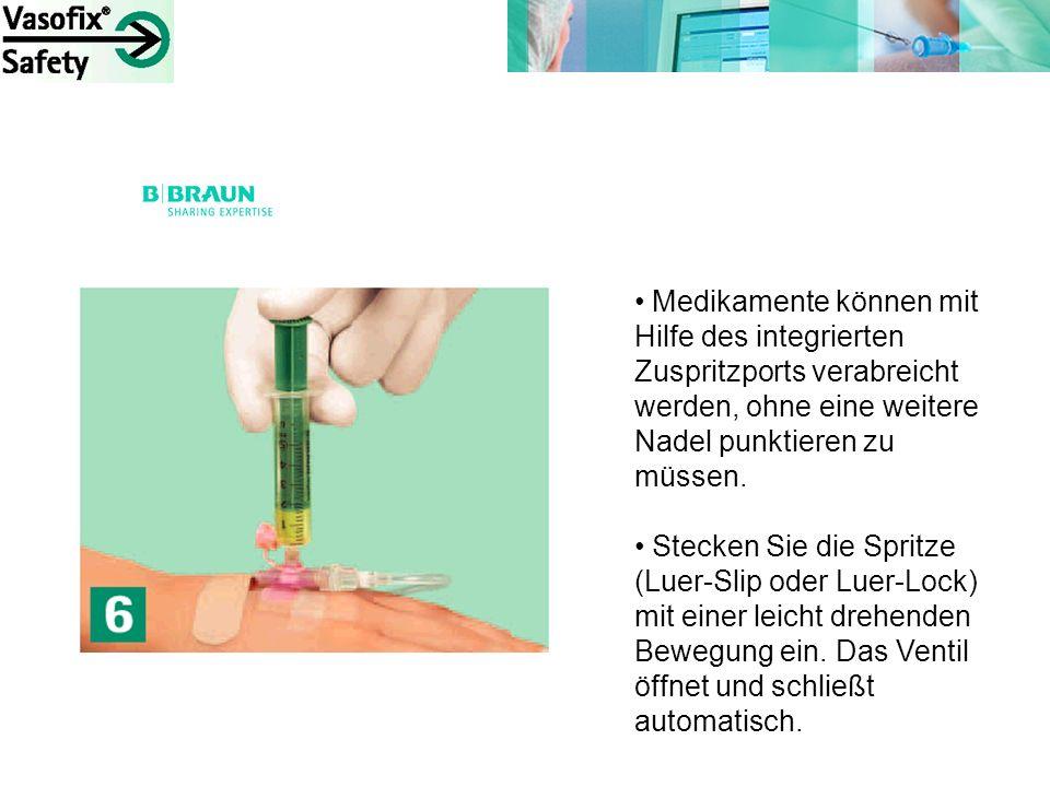 Medikamente können mit Hilfe des integrierten Zuspritzports verabreicht werden, ohne eine weitere Nadel punktieren zu müssen. Stecken Sie die Spritze