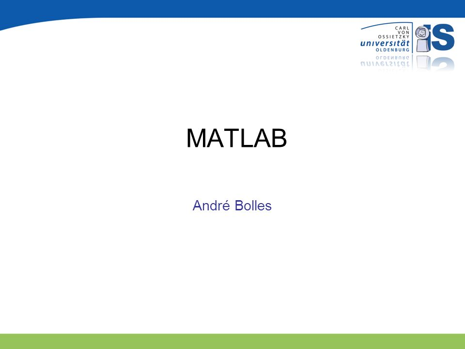 MATLAB André Bolles